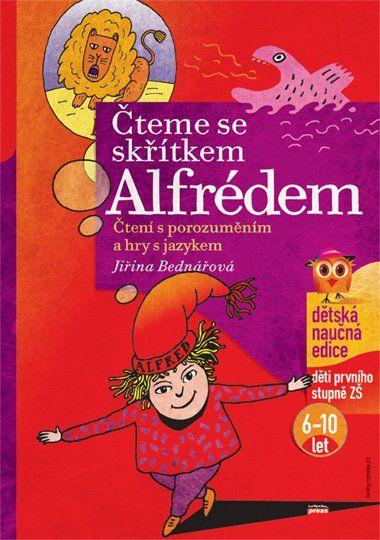 Čteme se Skřítkem Alfrédem - Čtení s porozuměním a hry s jazykem